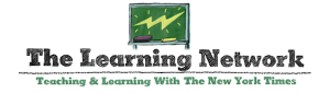 The Learning Network Teaching and Learning With the New York Times